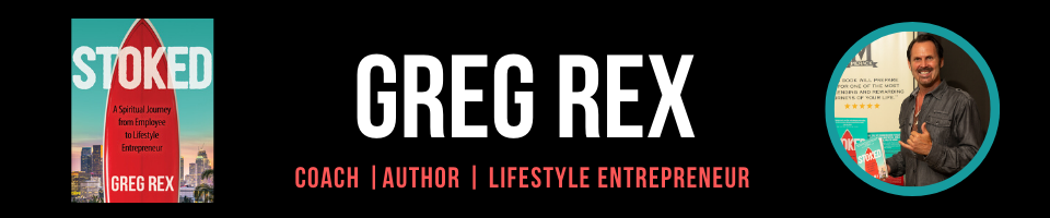 Greg Rex | Coach, Author, Lifestyle Entrepreneur